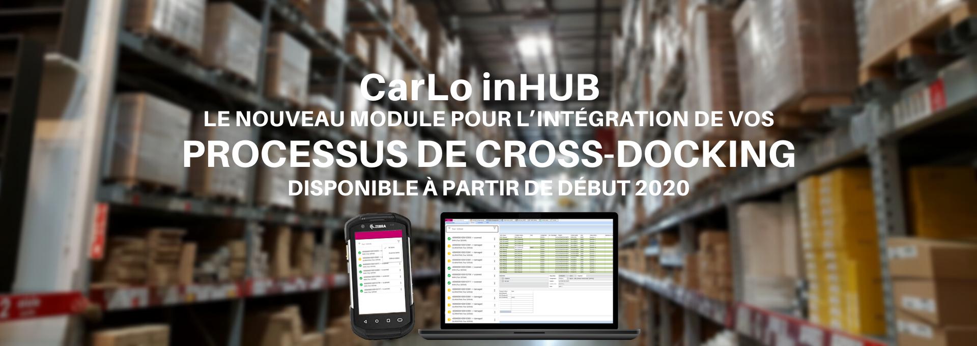 Le nouveau module pour l'intégration de vos processus de cross-docking